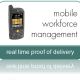 Mobile workforce management solutions: a technology you may be missing out on