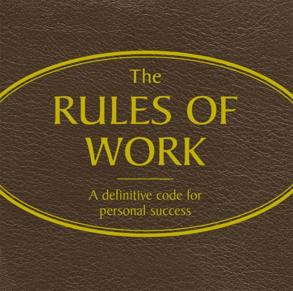 20 Rules Of Work You Must Never Ignore