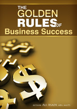 6 Golden Rules for Managing a Business Successfully